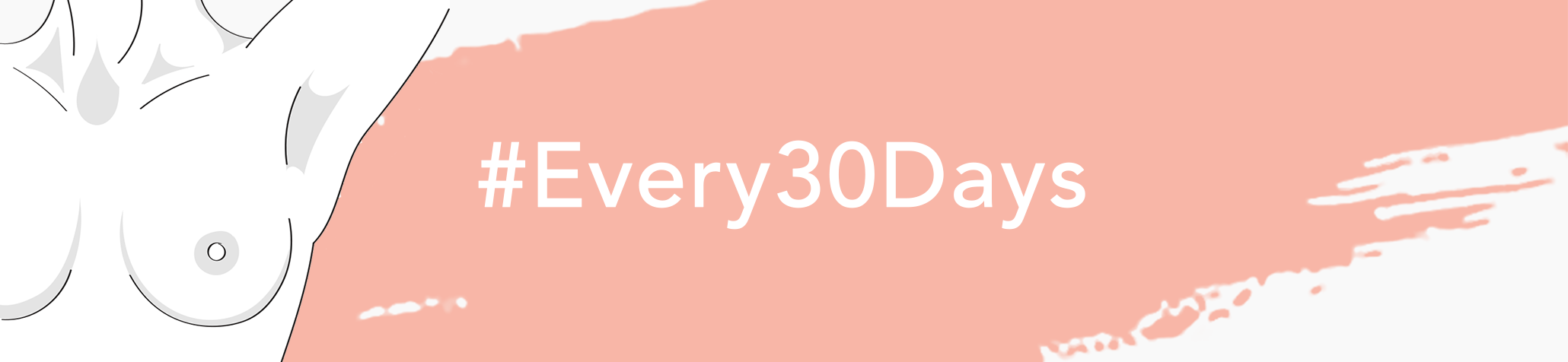 #Every30days